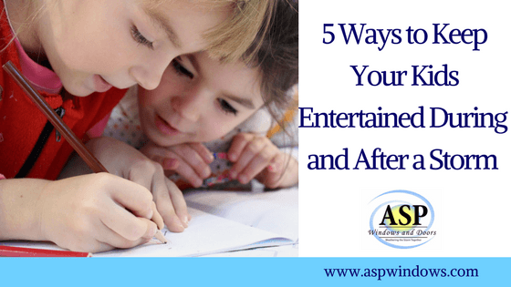 5 Ways to Keep Your Kids Entertained During and After a Storm.