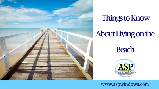 Things to Know About Living on the Beach