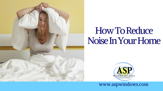 How To Reduce Noise In Your Home
