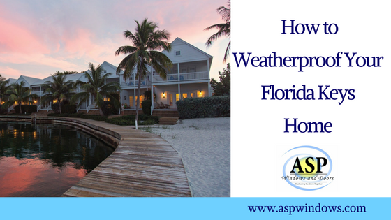 How to Weatherproof Your Florida Keys Home
