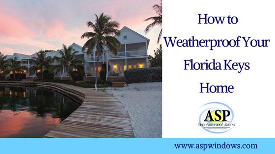 How to Weatherproof Your Florida Keys Home